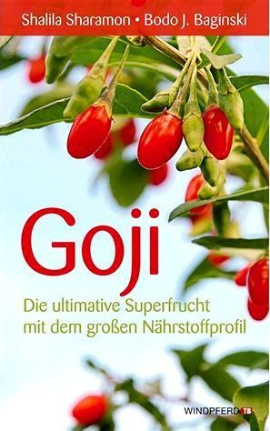 Goji die ultimative Superfrucht